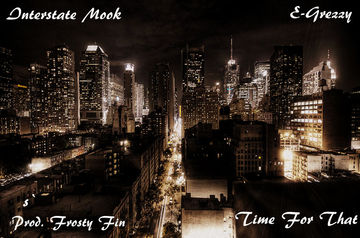 Time For That, by Interstate Mook on OurStage