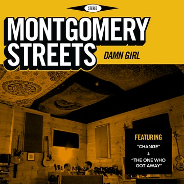 Change, by Montgomery Streets on OurStage