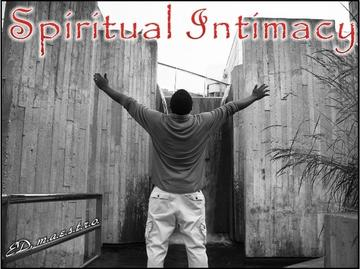 Spiritual Intimacy, by EDmaestro on OurStage