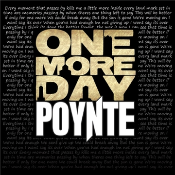 One More Day, by POYNTE on OurStage