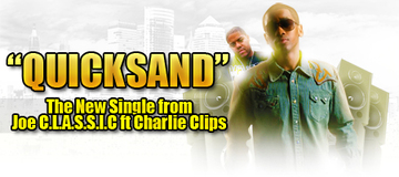 Quicksand ft Charlie Clips , by Joe C.L.A.S.S.I.C on OurStage