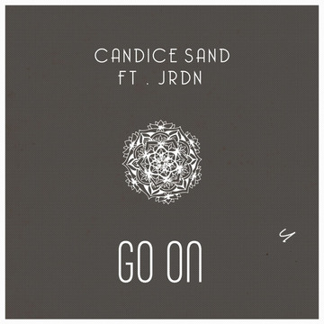 Go On (ft JRDN), by Candice Sand on OurStage