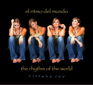 El Ritmo del Mundo, by Tiffany Joy on OurStage