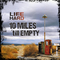 Ten Miles 'till Empty (Ron Wallace Mix), by Life is Hard on OurStage