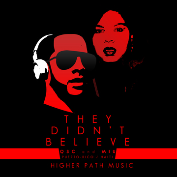 they didn't believe, by Miu & QSC on OurStage
