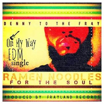 On My Way EDM, by Denny TotheFray on OurStage