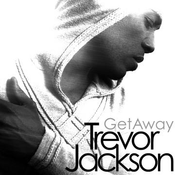 GET AWAY, by Trevor Jackson on OurStage