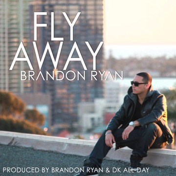 Fly Away, by Brandon Ryan on OurStage