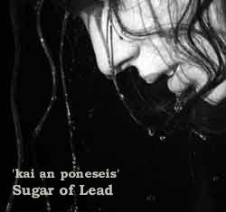 Kai an poneseis, by Sugar of Lead on OurStage