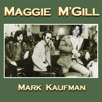 Maggie M'Gill, by Mark Kaufman on OurStage