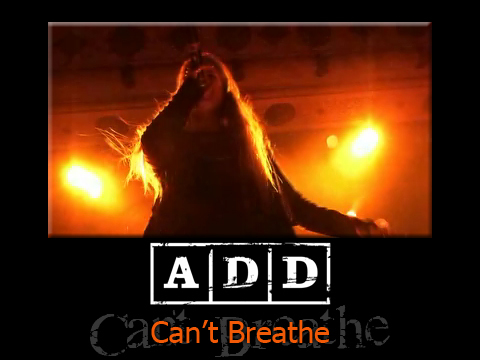 Can't Breathe, by A.D.D. on OurStage