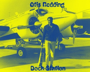 Otis Redding-Dock Station 2012, by DJ Houserocker on OurStage