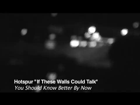 If These Walls Could Talk, by Hotspur on OurStage