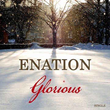 Glorious, by Enation on OurStage