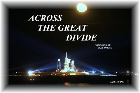 ACROSS THE GREAT DIVIDE COMPOSED BY PHIL POLING, by GARDIAN ANGLE AND THE ANGELS IN THE SKY on OurStage
