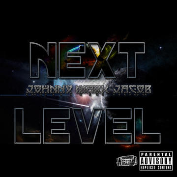Next Level, by Johnny Mark Jacob on OurStage