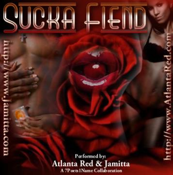 Sucka Fiend, by Jamitta & Atlanta Red on OurStage