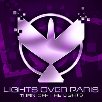 Turn Off The Lights, by Lights Over Paris on OurStage