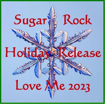 Love Me 2023, by Sugar Rock on OurStage