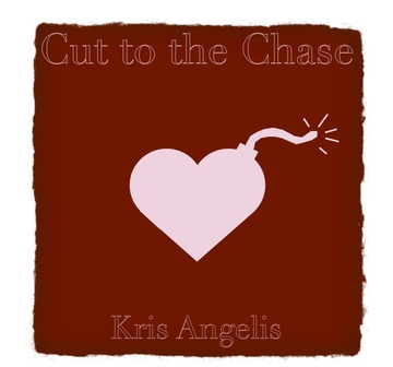 Cut to the Chase, by Kris Angelis on OurStage
