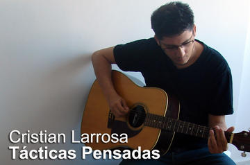 Tácticas Pensadas, by Cristian Larrosa on OurStage