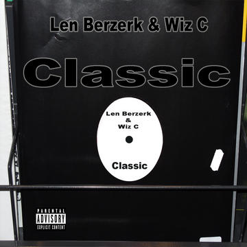Classic, by Len Berzerk on OurStage