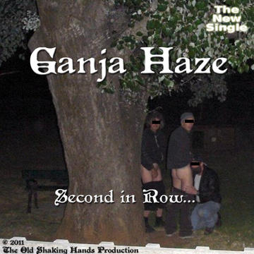 Second in Row ..., by GANJA HAZE on OurStage