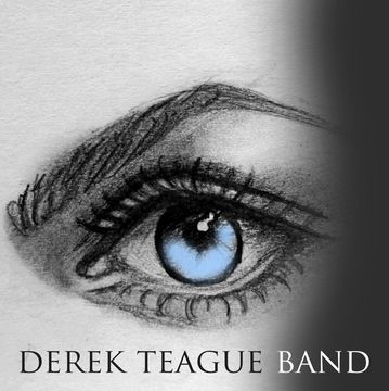 Feel Alive, by Derek Teague Band on OurStage
