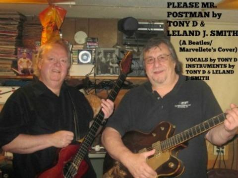 (The Video) PLEASE MR. POSTMAN by TONY D & LELAND J. SMITH, by TONY D & LELAND J. SMITH on OurStage