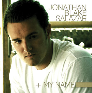 My Name, by Jonathan Blake Salazar on OurStage