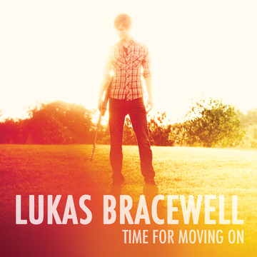 Time For Moving On, by Lukas Bracewell on OurStage