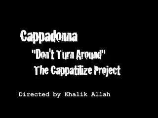 Don't turn around, by cappadonna on OurStage
