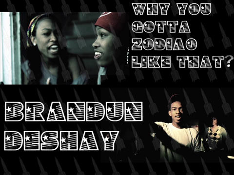 Why You Gotta Zodiac Like That - brandUn DeShay, by brandUn DeShay on OurStage