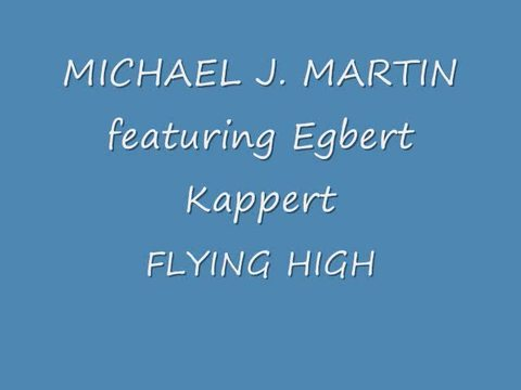 FLYING HIGH, by Michael J. Martin on OurStage