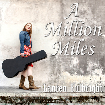A Million Miles, by Lauren Fulbright on OurStage