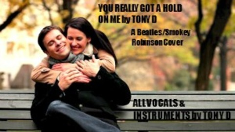 (The Video) YOU REALLY GOT A HOLD ON ME by TONY D, by TONY D  on OurStage