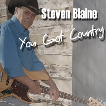 You Got Country, by Steven Blaine on OurStage