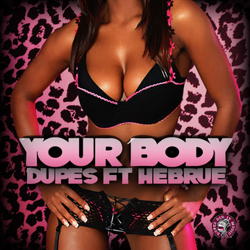 Your Body, by Dupes on OurStage