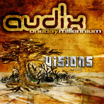 Visions, by Audix on OurStage