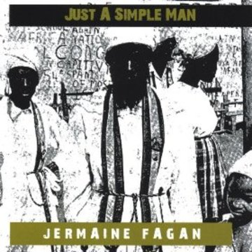 Just A Simple Man, by Jermaine Fagan on OurStage