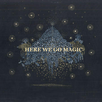 Tunnelvision, by Here We Go Magic on OurStage