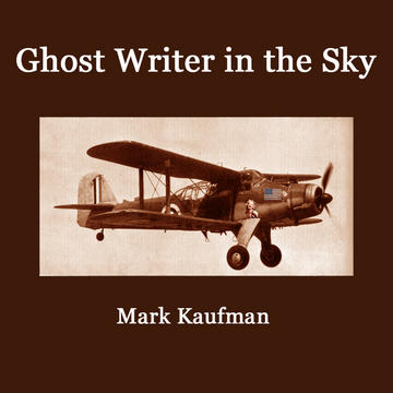 Ghost Writer in the Sky, by Mark Kaufman on OurStage