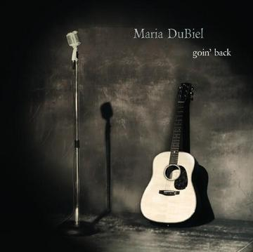 Goin' Back, by Maria DuBiel on OurStage