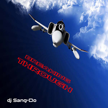 Breaking Through (Intel Edit), by dj Sang-Do on OurStage