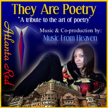THEY ARE POETRY, by Atlanta Red and Music From Heaven on OurStage