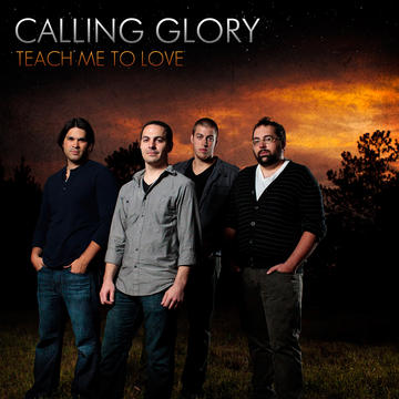 Teach Me to Love, by Calling Glory on OurStage