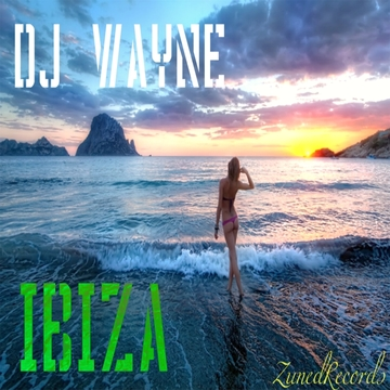 DJ Wayne - Ibiza, by DJ Wayne on OurStage