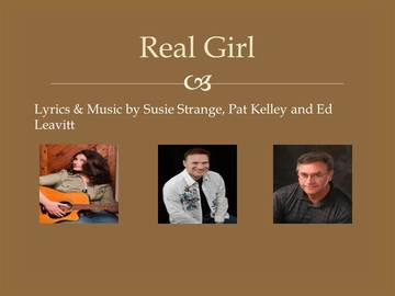 Real Girl (2013), by Susie Strange, Pat Kelley, Ed Leavitt on OurStage