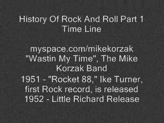 History of Rock N Roll Timeline, by MikeKorzek on OurStage