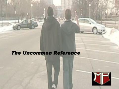 The Uncommon Reference, by Mankato Pictures on OurStage